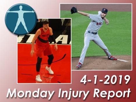 Monday Injury Report- April 1, 2019