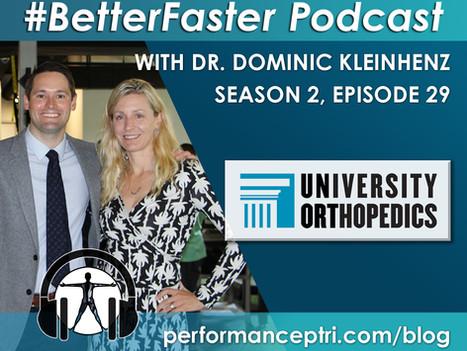 #BetterFaster Podcast- Dr. Dominic Kleinhenz- Back Pain