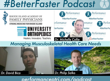 #BetterFaster Podcast -Managing Musculoskeletal Healthcare Needs -Dr. David Bica & Dr. Philip Salko