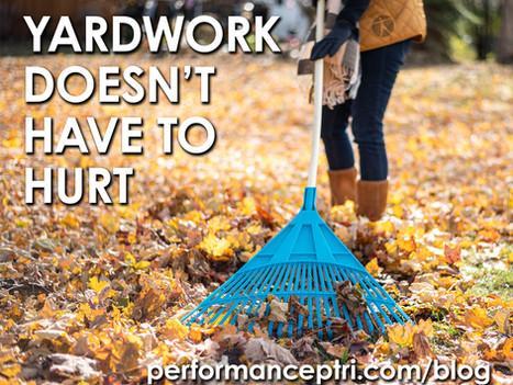 Pain Free Yard Work