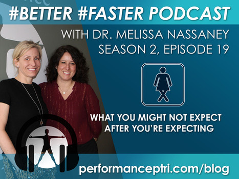 #Better #Faster Podcast- Dr. Melissa Nassaney- Post Natal Health