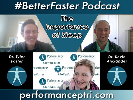 #BetterFaster Podcast - The Importance of Sleep
