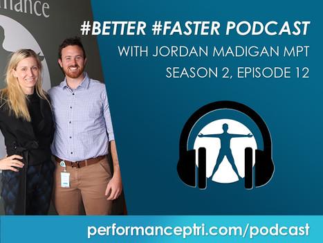 #BetterFaster Podcast - Jordan Madigan - Basketball Injuries