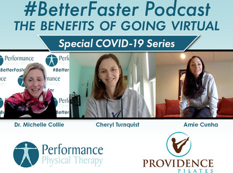 #BetterFaster Podcast - The Benefits of Going Virtual - Providence Pilates