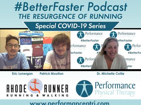 #BetterFaster Podcast - The Resurgence of Running - Rhode Runner's Patrick Moulton & Eric Lonergan