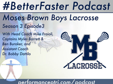 #BetterFaster Podcast - Moses Brown Boys Lacrosse