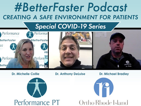 #BetterFaster Podcast - Creating A Safe Environment for Patients - Dr. Bradley & Dr. DeLuise
