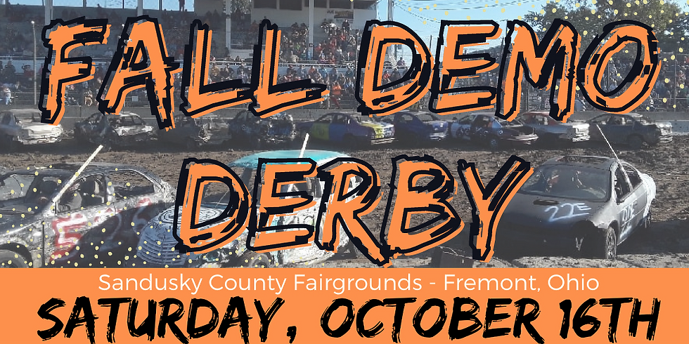 Fall Demo Derby - Oct 16