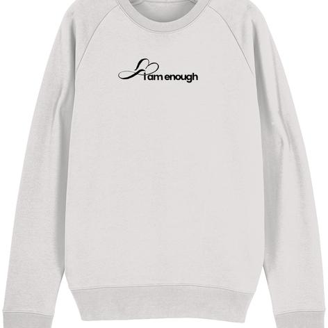 I am enough MRKH organic sweatshirt