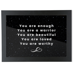 A4 affirmation framed print for your room. You are enough!