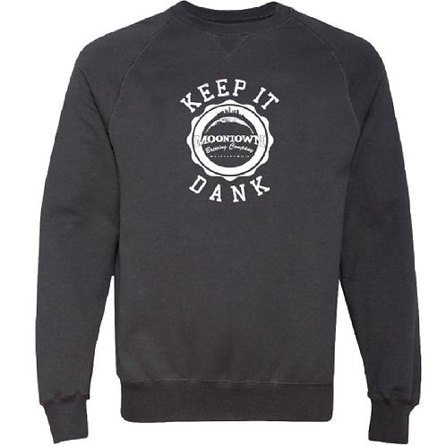 """Keep it Dank"" Crewneck Sweatshirt"
