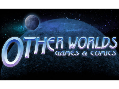 Local Business Spotlight: Other Worlds Games & Comics