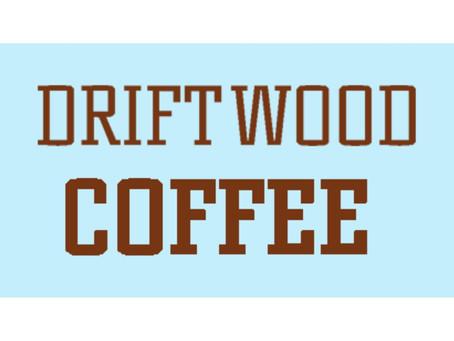 Local Business Spotlight: Driftwood Coffee