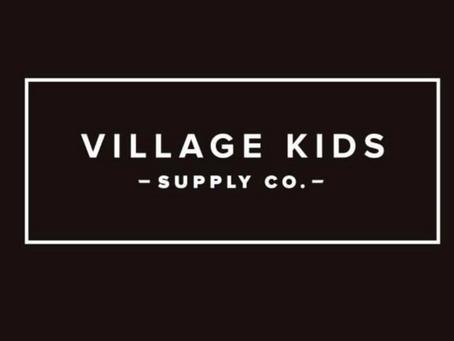 Local Business Spotlight: Village Kids Supply Co.
