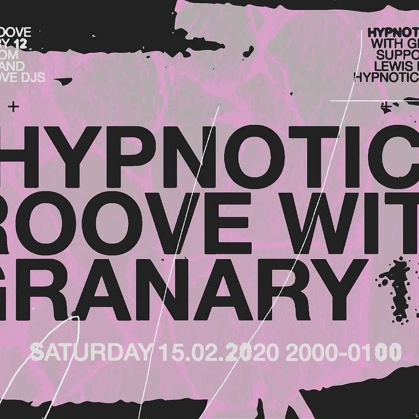 Hypnotic Groove with Granary 12