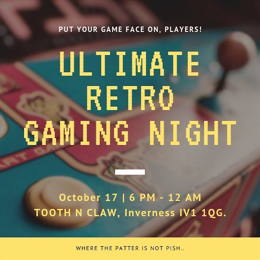 Ultimate Retro Gaming Night
