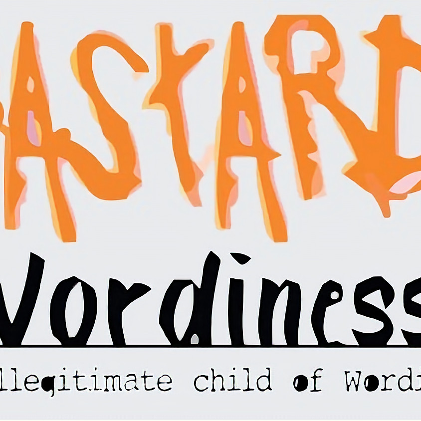 Bastard Wordiness