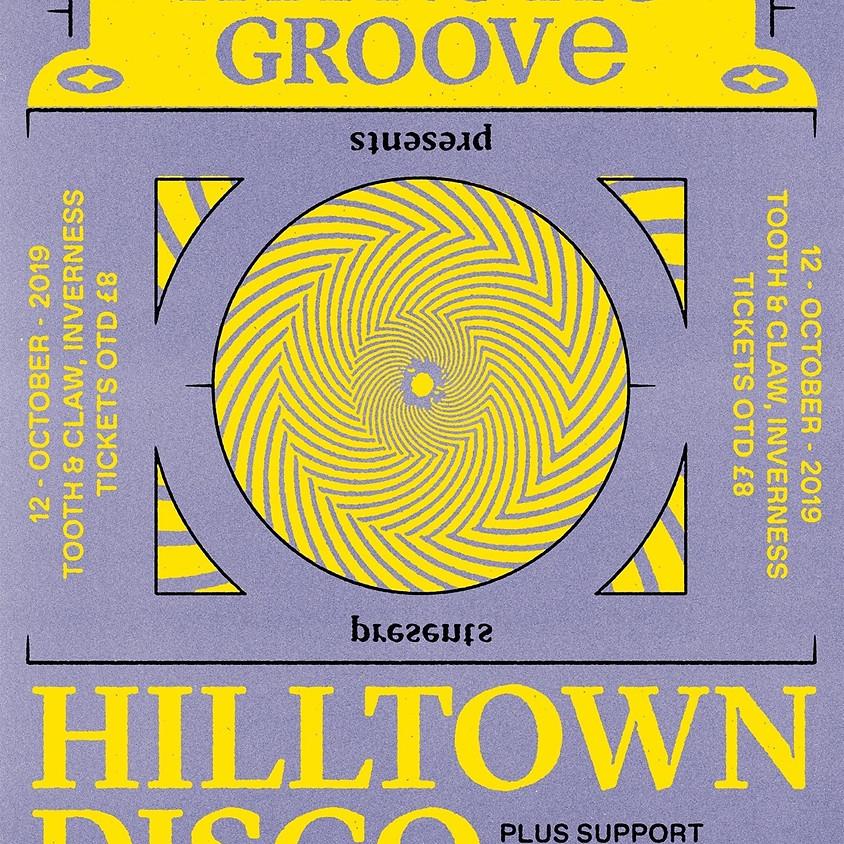 Hypnotic Groove w/ Hillton Disco