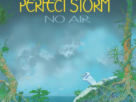 Perfect Storm Tekent Bij Glassville Records En Brengt Nieuw Album 'No Air' Uit
