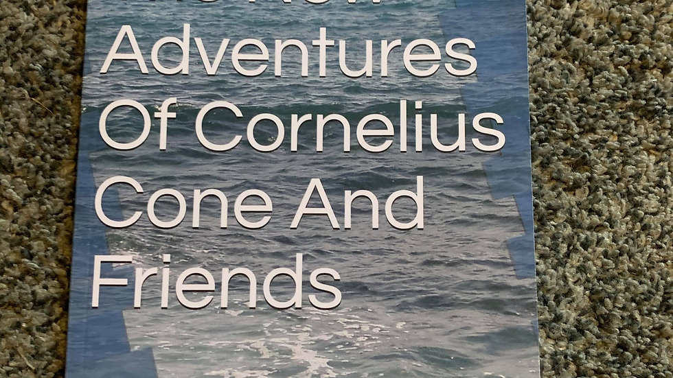 THE NEW ADVENTURES OF CORNELIUS CONE AND FRIENDS