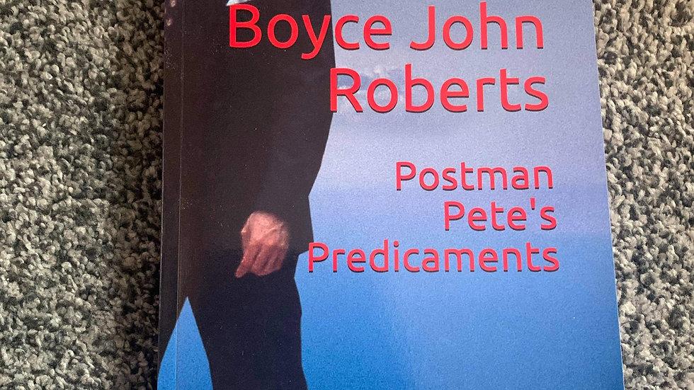 POSTMAN PETE'S PREDICAMENTS