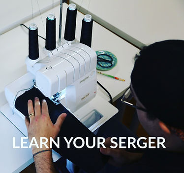 Learn Your Serger Level 1- The Very Beginning