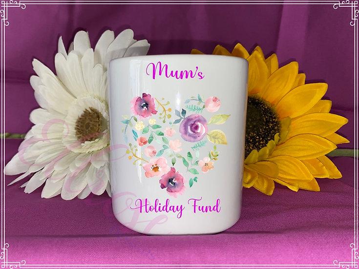 Mum's holiday fund money box