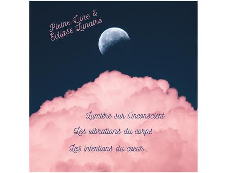 🌛 Energie🌜Pleine Lune // Eclipse Lunaire 🌕