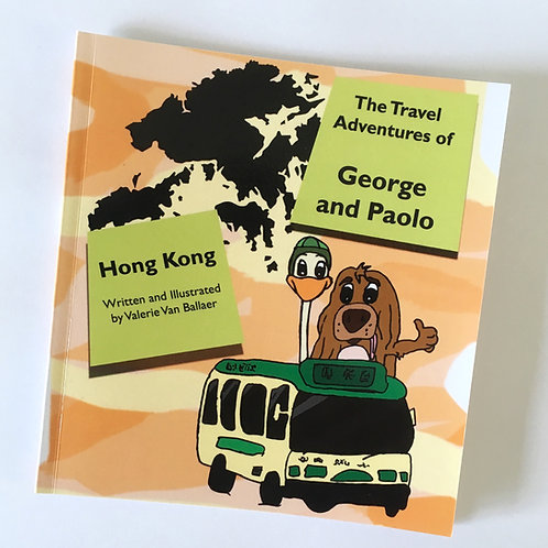 The Travel Adventures of George and Paolo: Hong Kong