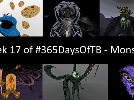 Week 17 of #365DaysOfTB – Monsters