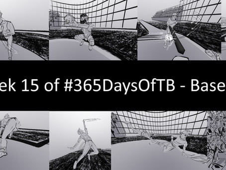 Week 15 of #365DaysOfTB – Baseball Game