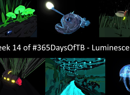 Week 14 of #365DaysOfTB – Natural Luminescence