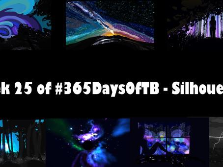 Week 25 of #365DaysOfTB - Silhouettes