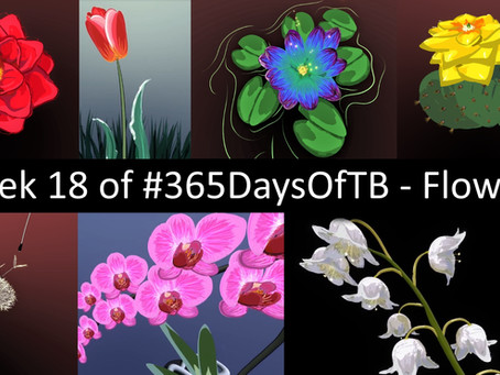 Week 18 of #365DaysOfTB – Flowers