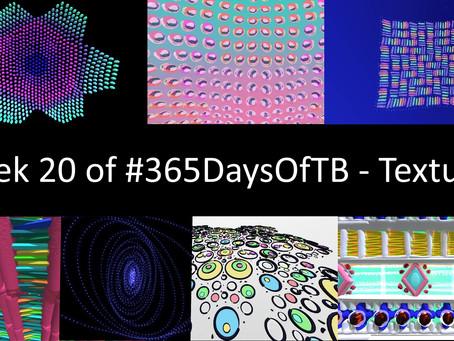 Week 20 of #365DaysOfTB – Patterns/Textures