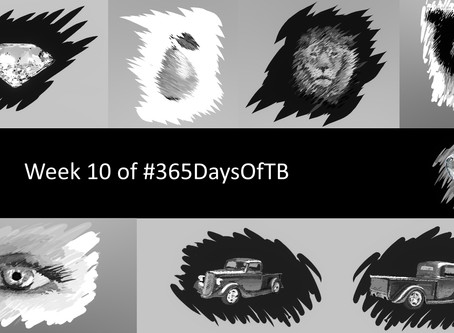 Week 10 of #365DaysOfTB – Sketchy Objects