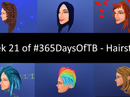 Week 21 of #365DaysOfTB – Hairstyles