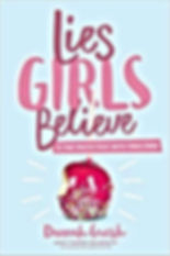 Pink text saying Lies Girls Believe on a blue background.