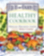 Healthy Cookbook with a treasury of more than 400 tasty, healthy recipes home school online