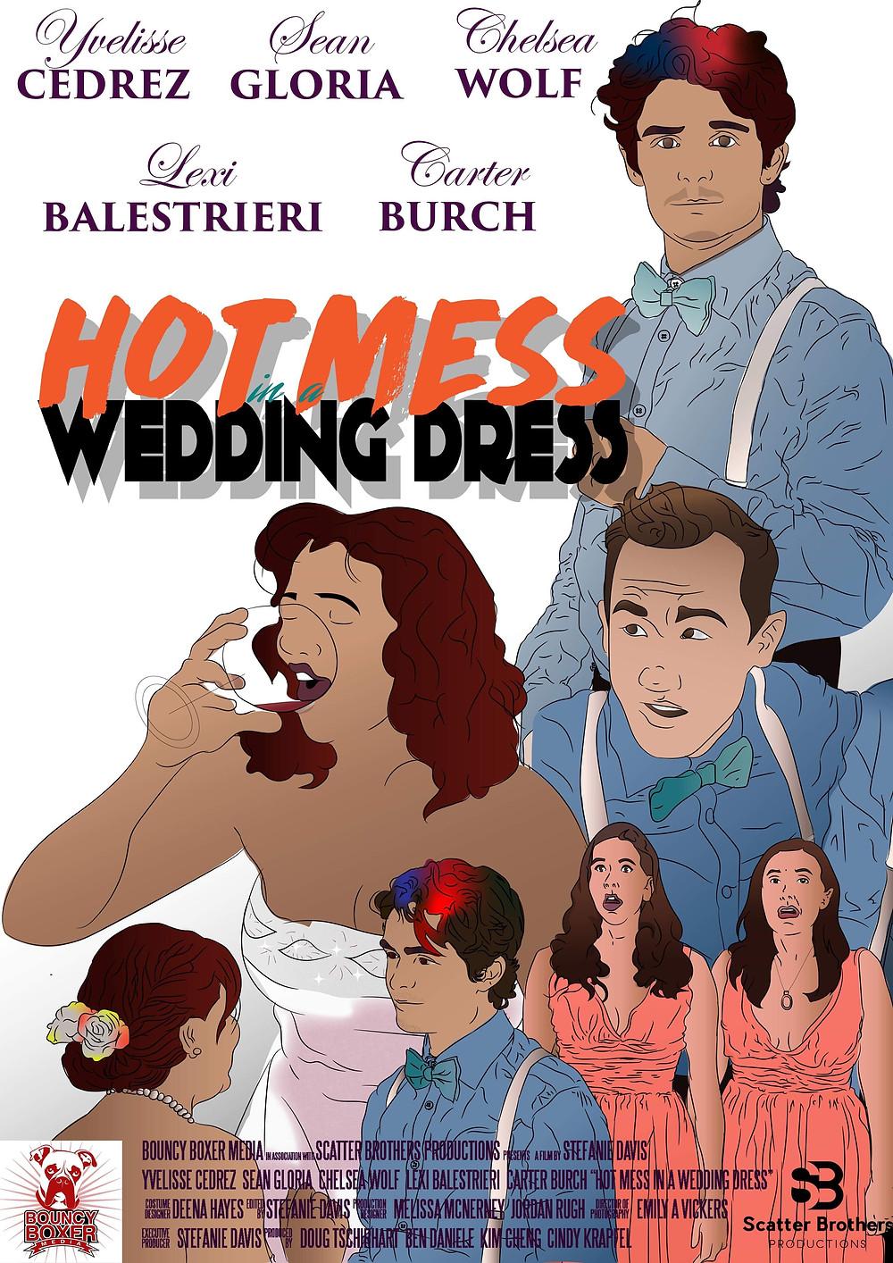Hot Mess In a Wedding Dress (2019)