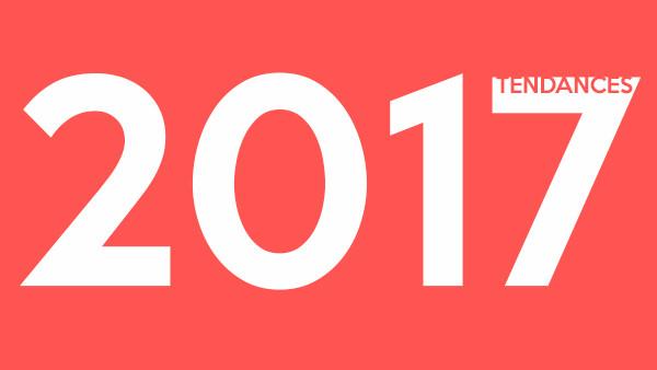 TENDANCES COM 2017