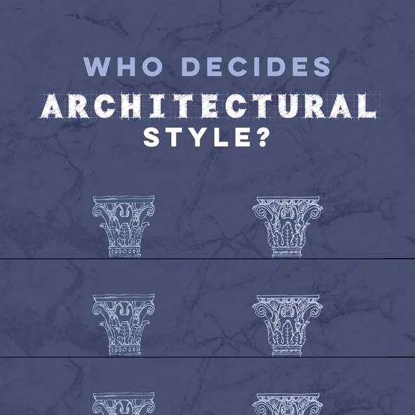 Who Decides Architectural Styles?