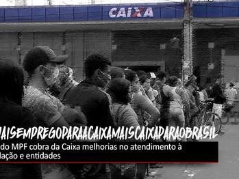 MPF cobra da Caixa melhorias no atendimento à população e entidades pedem mais contratações