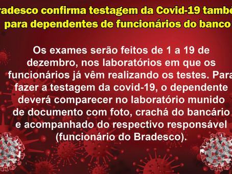 Bradesco confirma testagem da Covid-19 também para dependentes de funcionários do banco