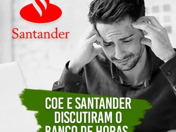 Coe Santander discute Banco de horas negativas com o banco