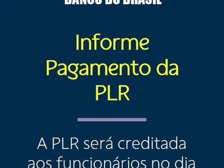 BANCO DO BRASIL PAGA PLR SEXTA-FEIRA, 12/03
