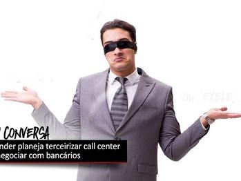 Santander planeja terceirizar call center sem negociar com trabalhadores