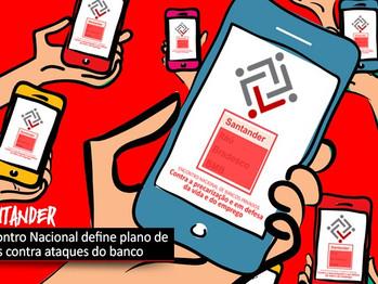 Encontro Nacional define plano de lutas contra ataques do Santander