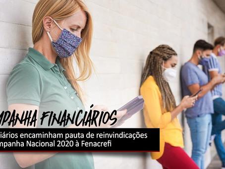 Financiários encaminham pauta de reinvindicações da Campanha Nacional 2020 à Fenacrefi
