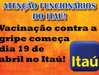 Vacinação no Itaú inicia nesta segunda-feira (19)